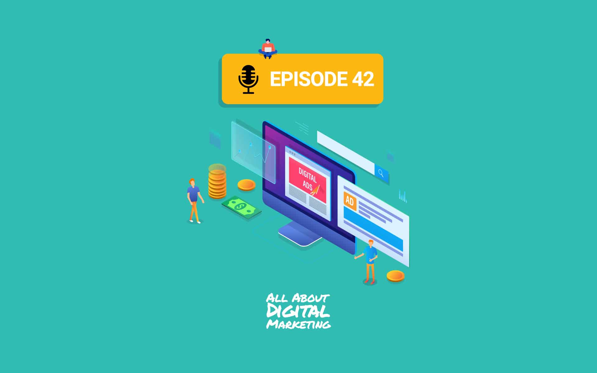 Episode 42 - Paid Media, Ads & Understanding Your Audience with Naira Perez