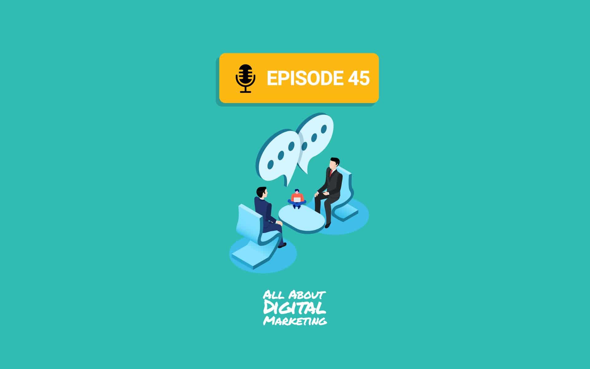 Episode 45 - Communication over sales