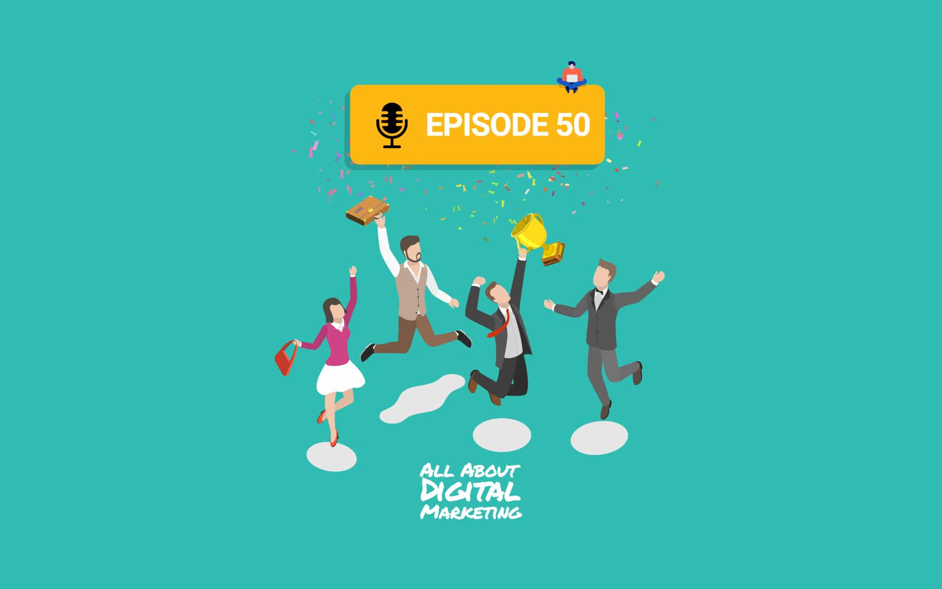 Ep.50 – Starting A Podcast As A Challenge and Looking Back