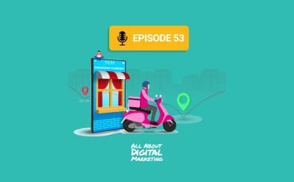 Ep 53 - Why Digital Transformation Is More Important Than Ever Before!