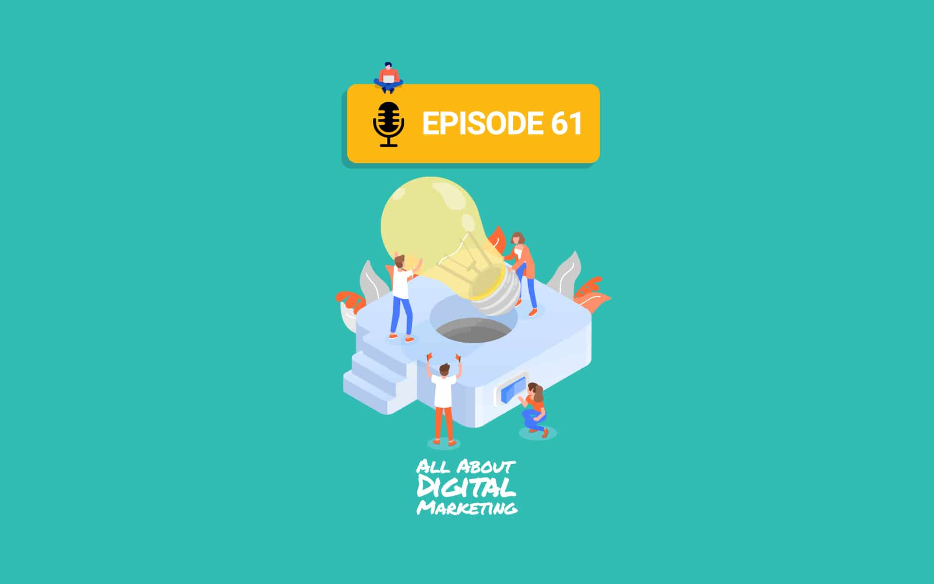 Ep.61 – Ideation vs Execution