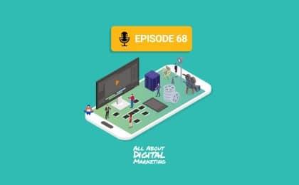 Episode 68 - Video Marketing With Daniel Glickman