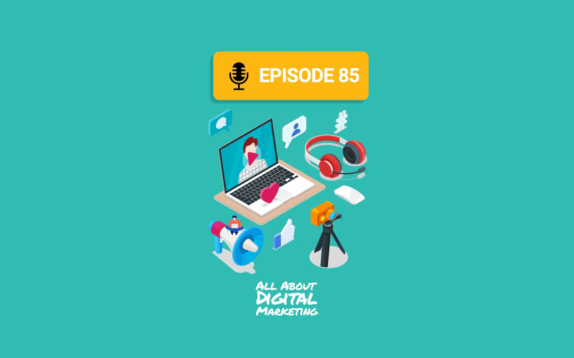 Ep.85 – Create Consistent Content For Your Audience