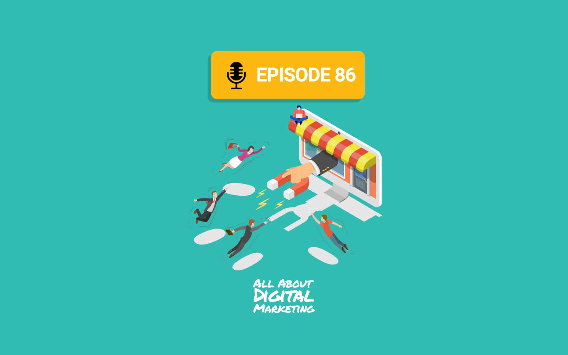 Ep.86 – Customer Acquisition With Andrew Gottlieb