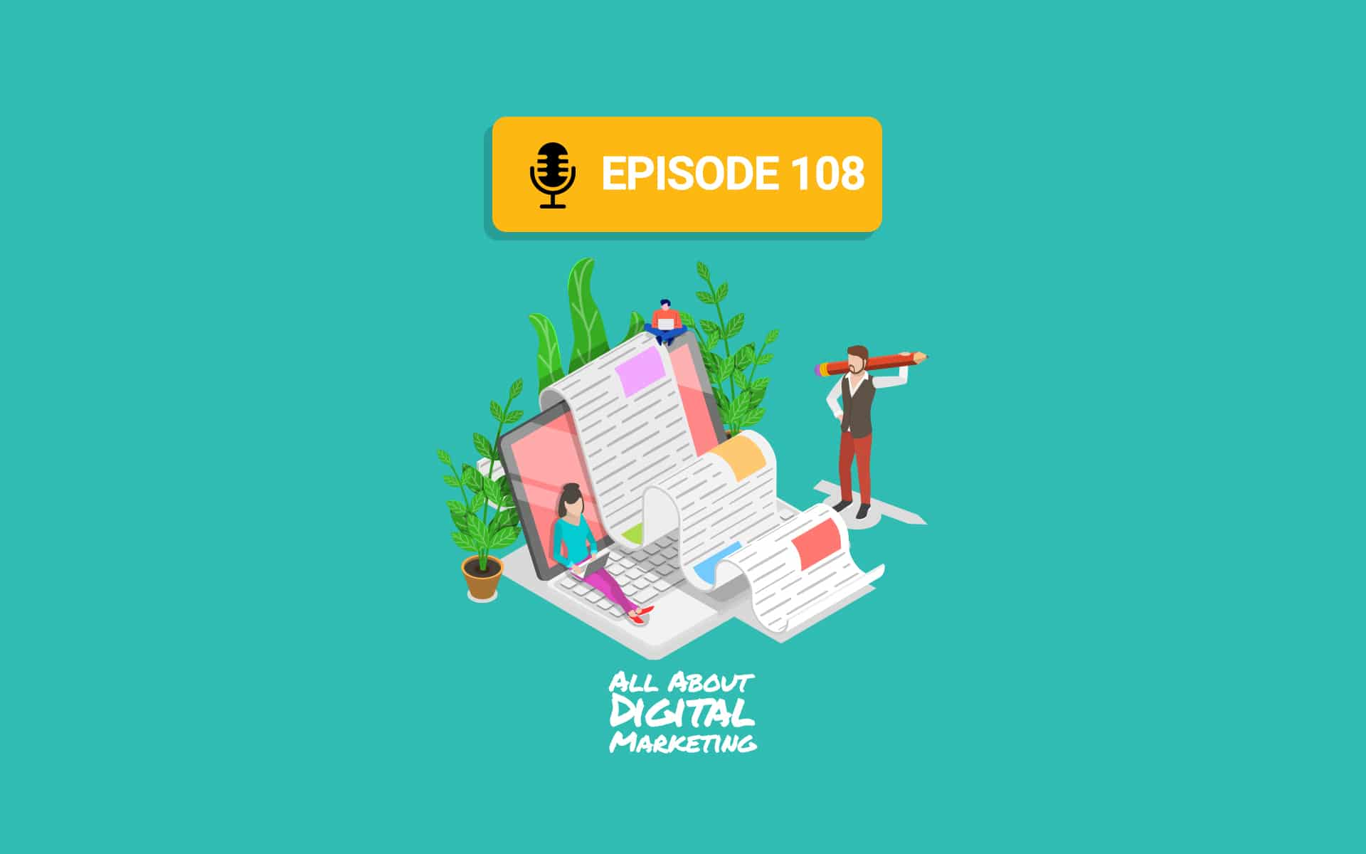 Ep.108 – Brand Messaging with Emily Soccorsy and Justin Foster